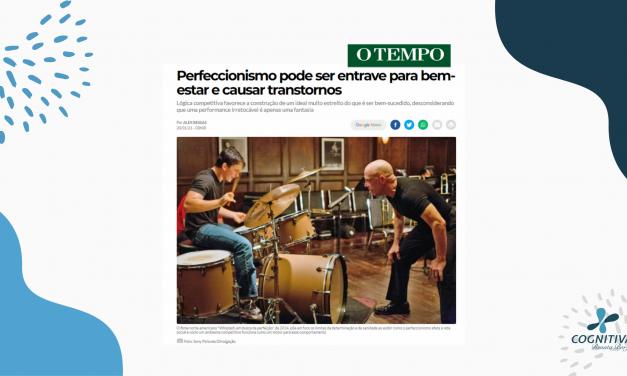 "Renata Borja participa de matéria do jornal ""O Tempo"" sobre Perfeccionismo"